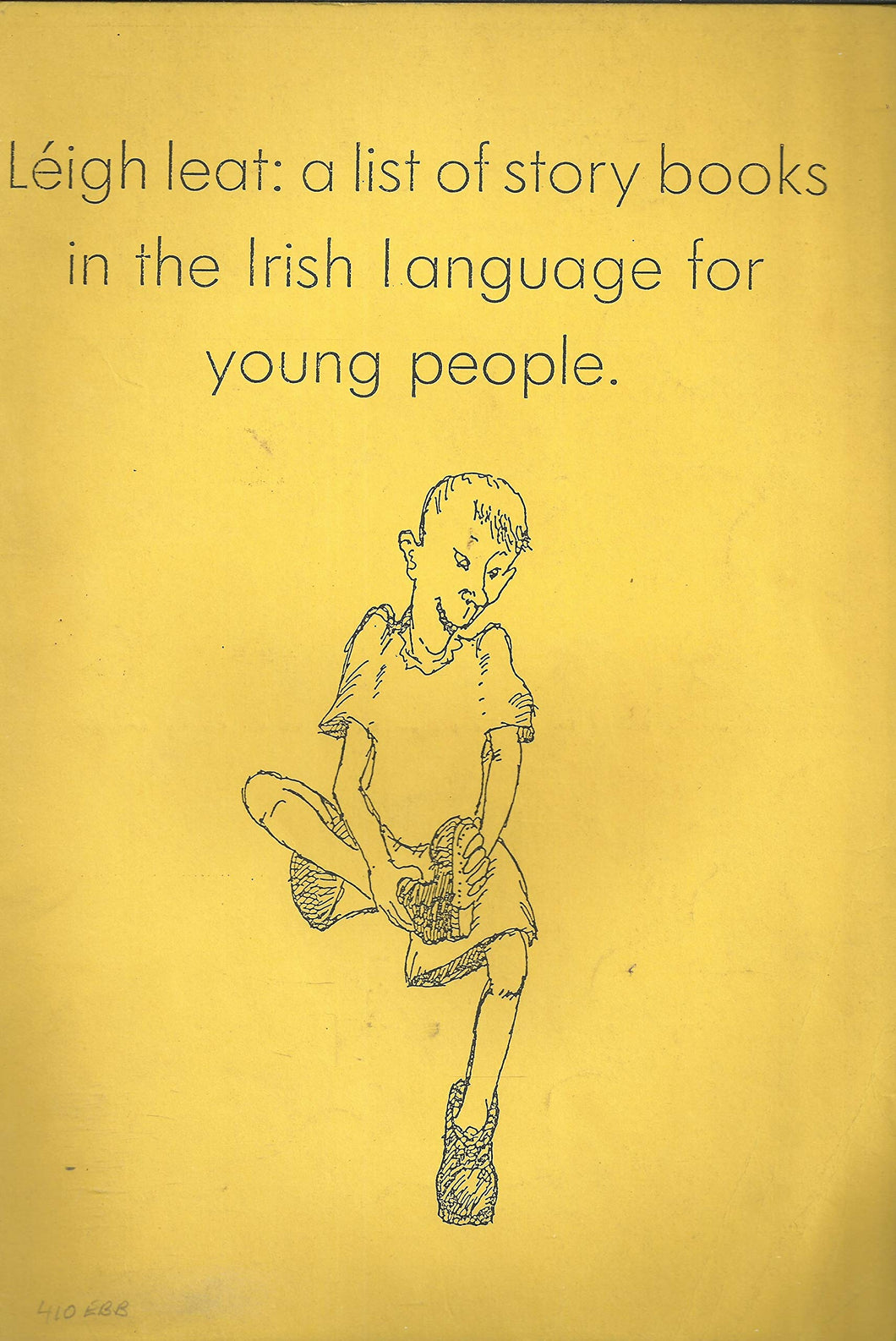 Léigh leat: A list of story books in the Irish language for young people