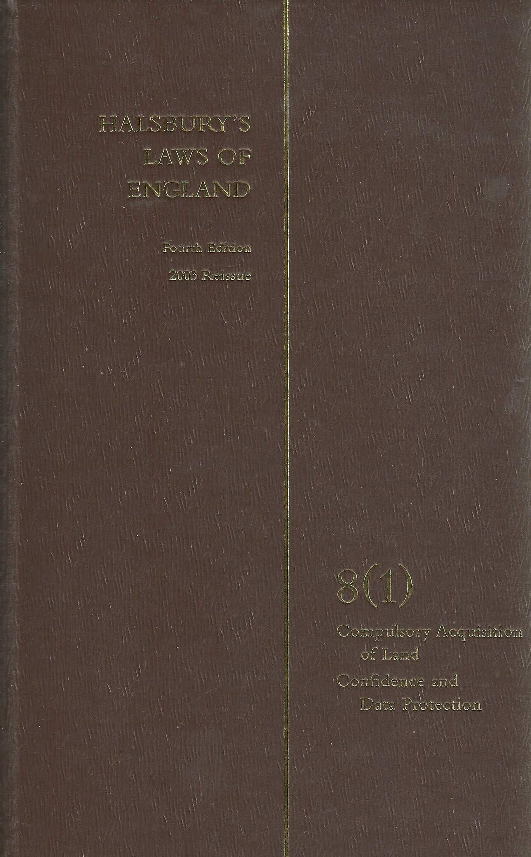 Halsbury's laws of England Vol 8(1) - Fourth Edition, 2003 Reissue