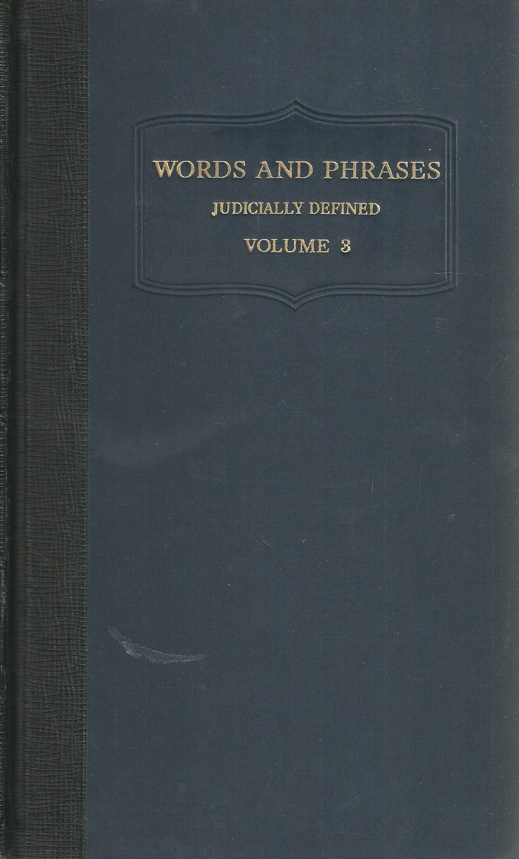 Words and Phrases Judicially Defined - Volume III (Volume 3) - I-N