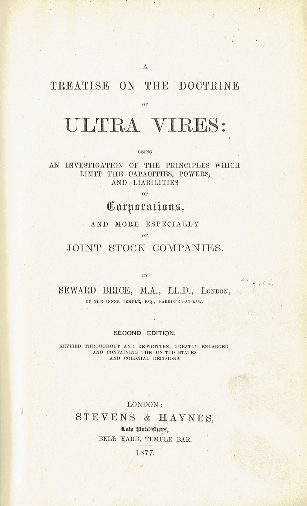 Brice on the Doctrine of Ultra Vires - A Treatise on the Doctrine of Ultra Vires - Second Edition/2nd Edition