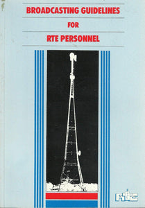 Broadcasting Guidelines for RTE Personnel