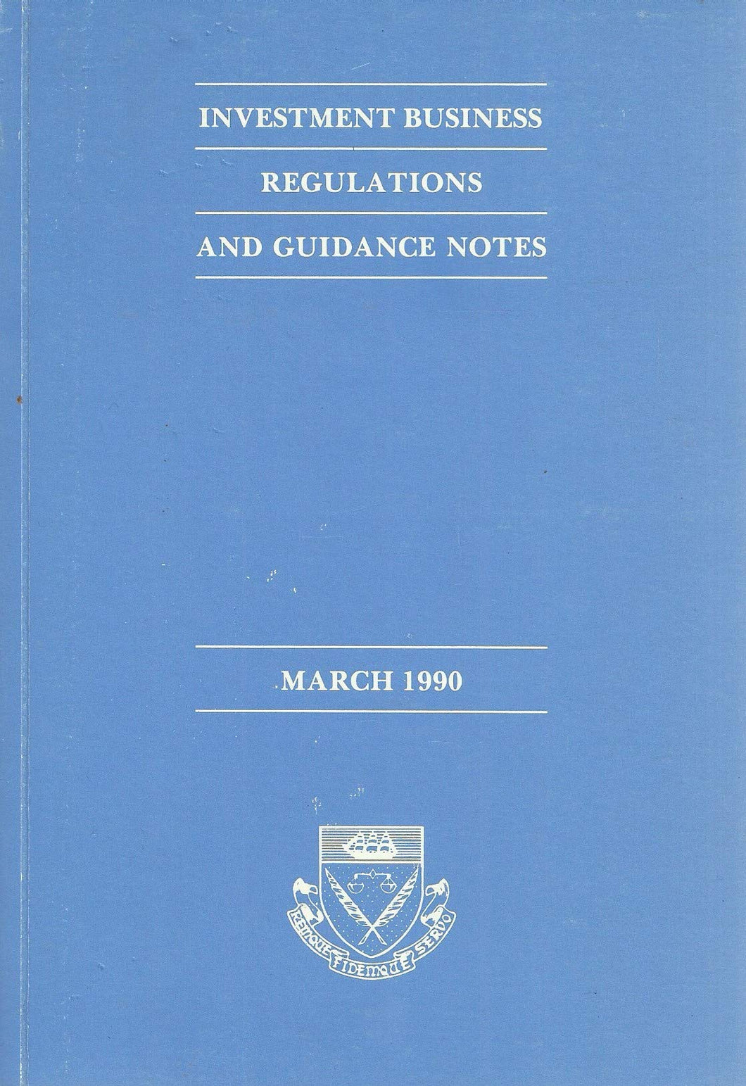 Investment business regulations and guidance notes