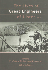 Lives of the Great Engineers of Ulster: v. 2