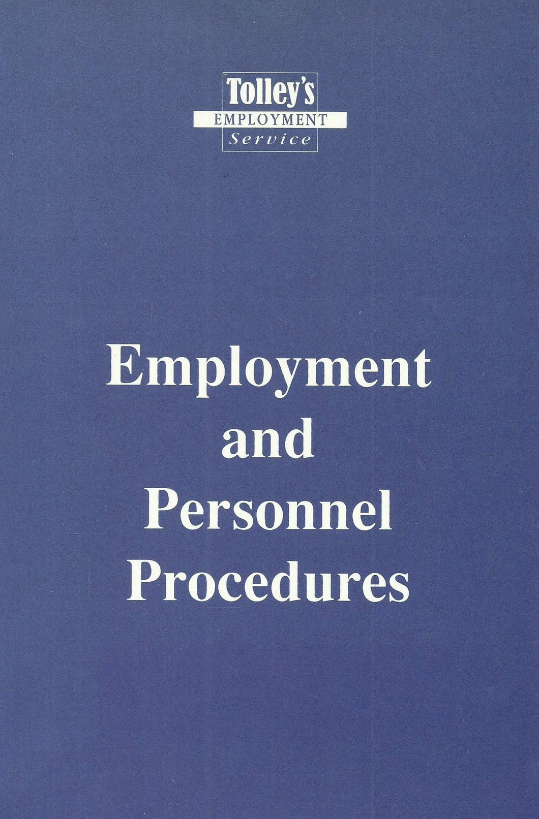Tolley's Employment and Personnel Procedures