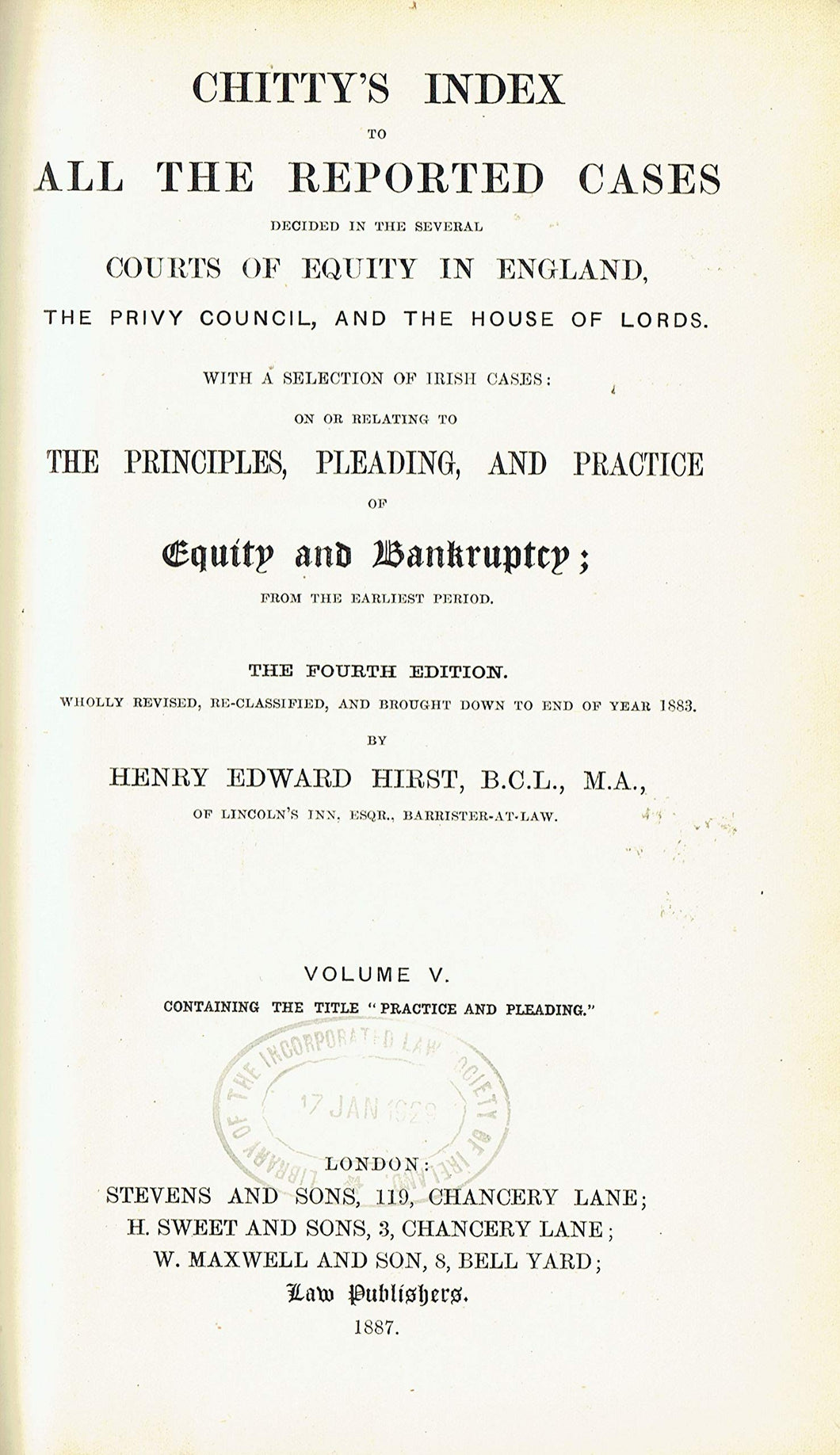 Chitty's Equity Index, Fourth Edition Volume V (Volume 5) - Chitty's Index to All the Reported Cases Decided in the Several Courts of Equity in England, the Privy Council, and the House of Lords