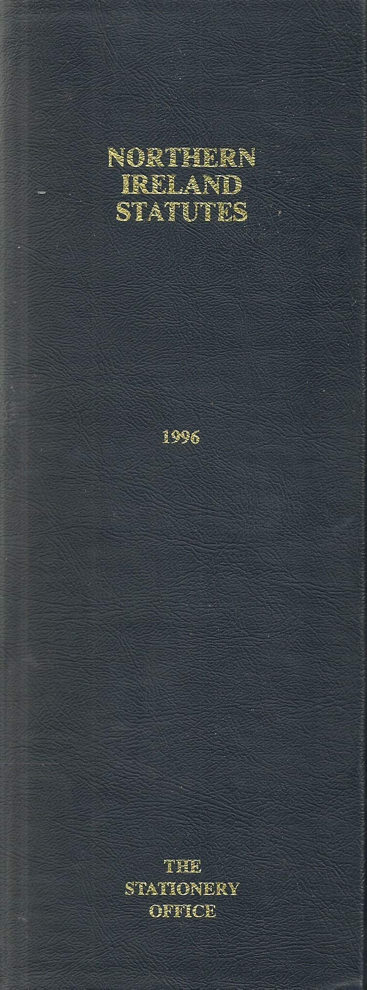 Northern Ireland Statutes 1996: [Binder]