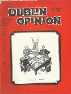 Dublin Opinion - April, 1951 - The National Humorous Journal of Ireland