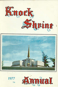 Knock Shrine Annual 1977 - Irisleabhar Cnuic Mhuire, 39th Edition