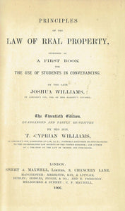 Williams on Real Property, Twentieth (20th) edition: Principles of the Law of Real Property intended as a First Book for the Use of Students in Conveyancing