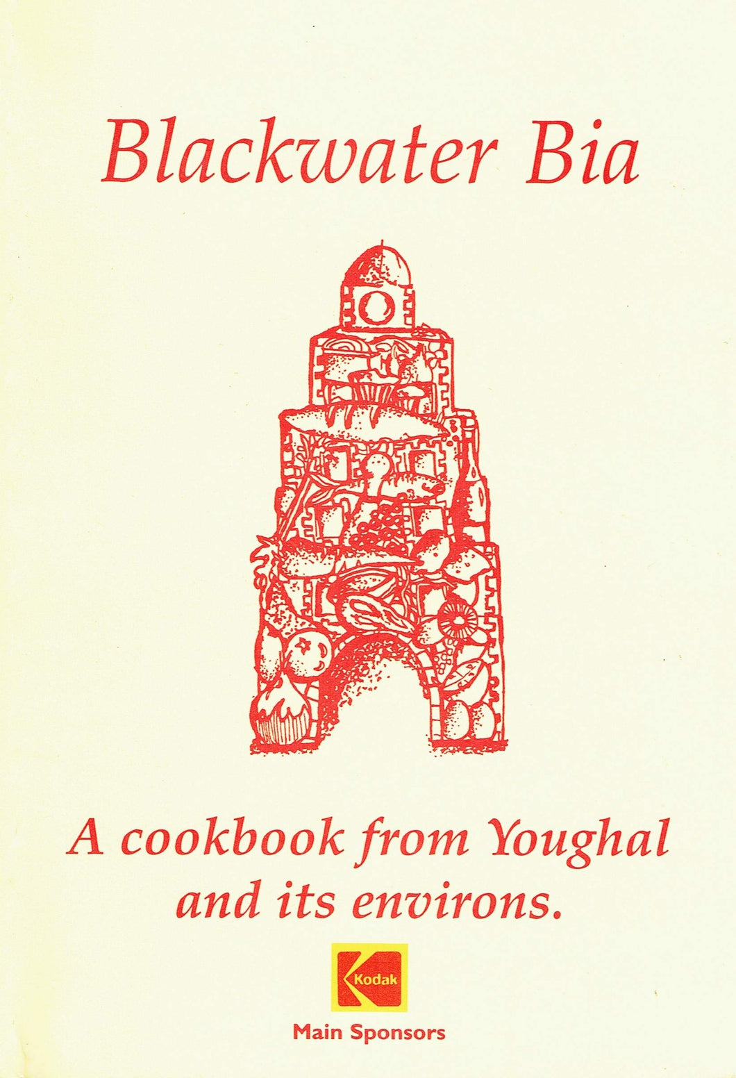 Blackwater Bia: A Cookbook from Youghal and its Environments