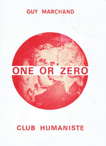 One or Zero: The World will be Mundialist or will be No Longer