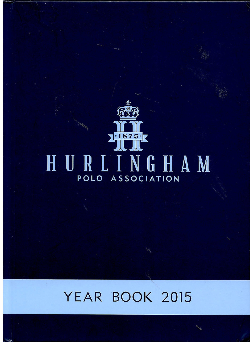 Hurlingham Polo Association: Year Book 2015