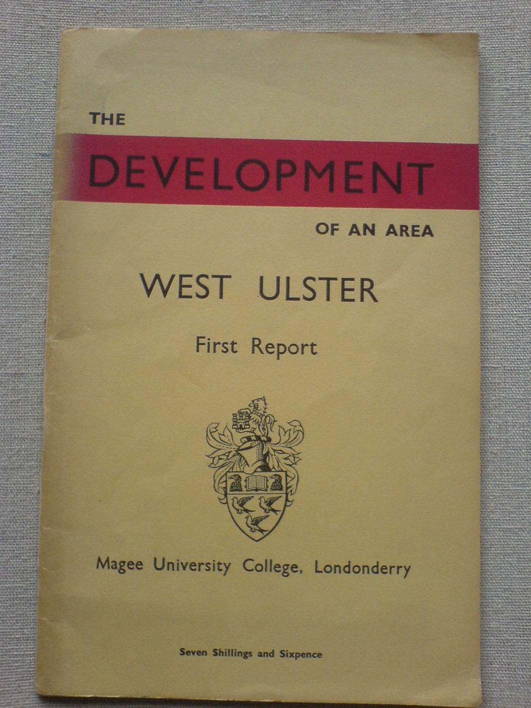 The Development of an Area - West Ulster - First Report