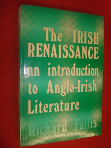 The Irish renaissance: An introduction to Anglo-Irish literature