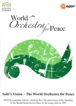 Load image into Gallery viewer, World Orchestra for Peace - 15th Anniversary Documentary 2010: Solti's Vision