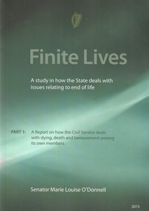 Finite Lives: A Study in How the State Deals with Issues Relating to End of Life