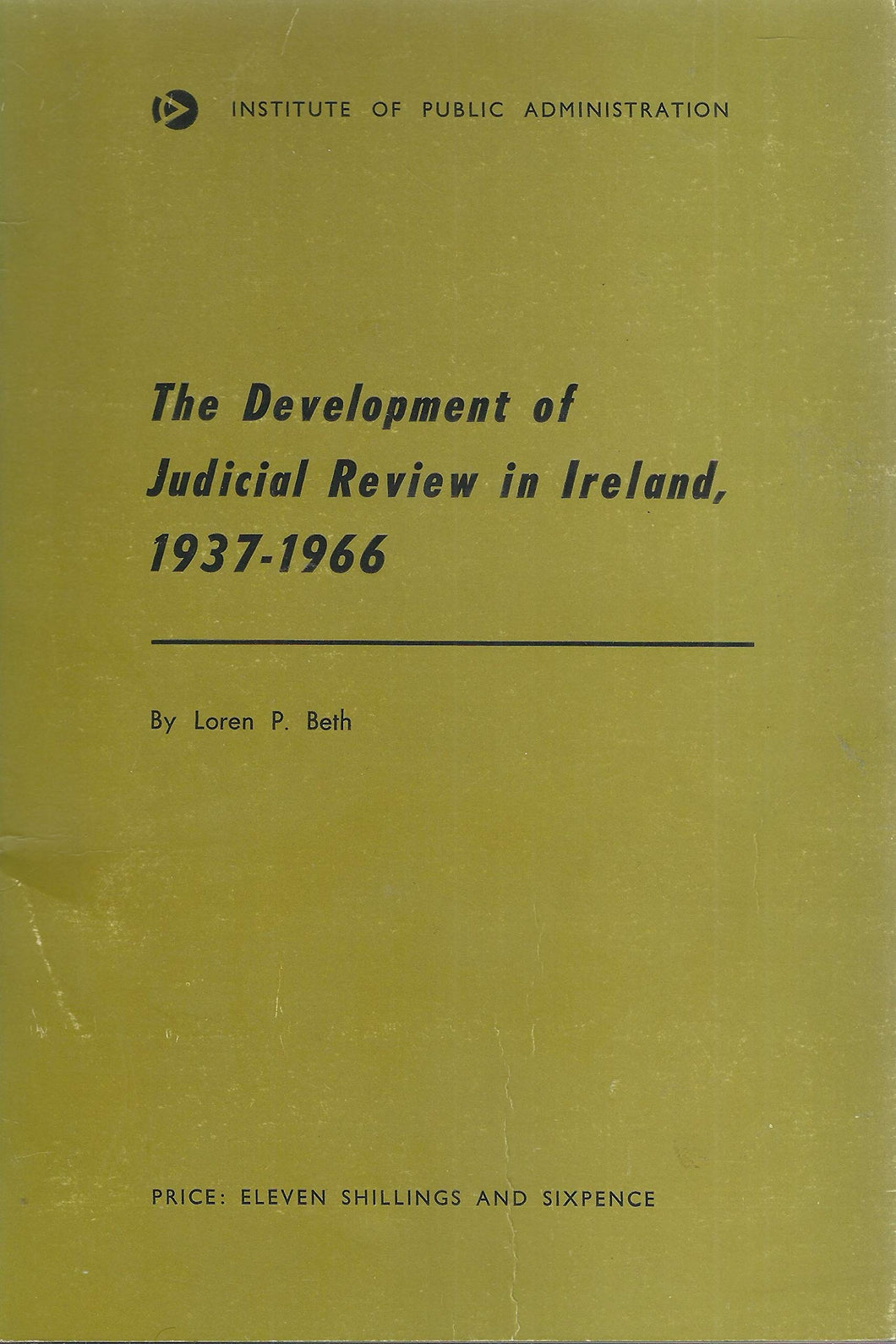 The Development of Judicial Review in Ireland, 1937-1966