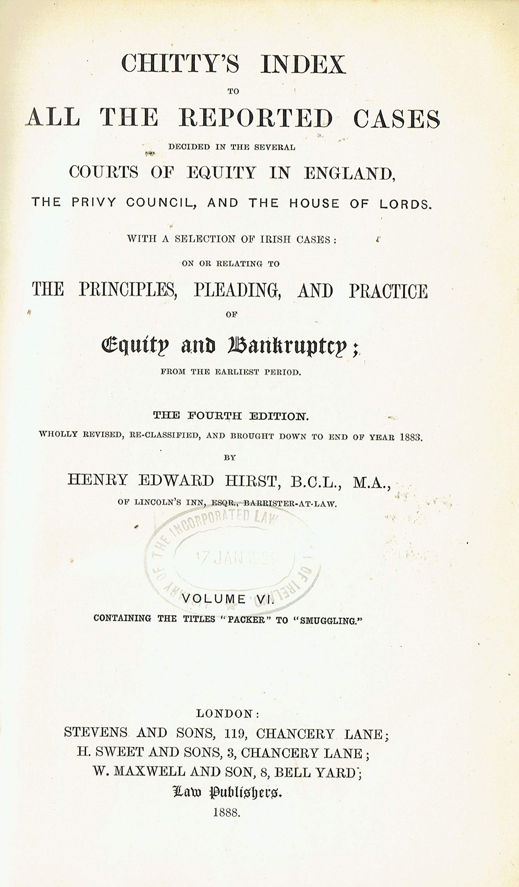 Chitty's Equity Index, Fourth Edition Volume VI (Volume 6) - Chitty's Index to All the Reported Cases Decided in the Several Courts of Equity in England, the Privy Council, and the House of Lords