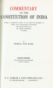Basu's Commentary on the Constitution of India - Fourth Edition, Volume One, 1961