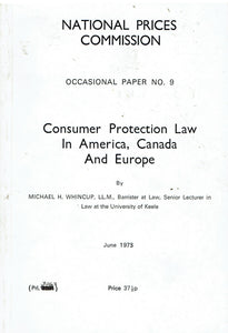 Consumer protection law in America, Canada, and Europe (National Prices Commission. Occasional paper no. 9)