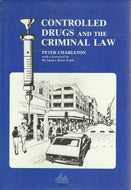 Controlled Drugs and the Criminal Law