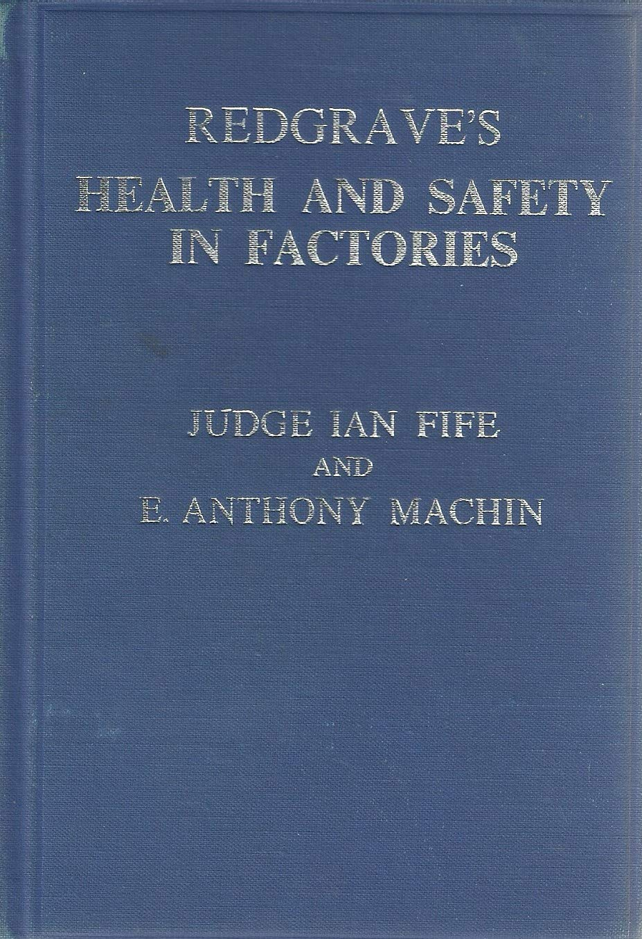 Health and Safety in Factories