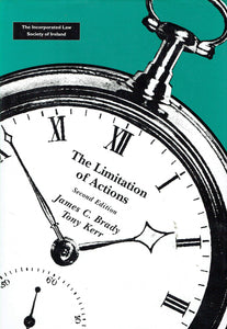 The Limitation of Actions - Second Edition