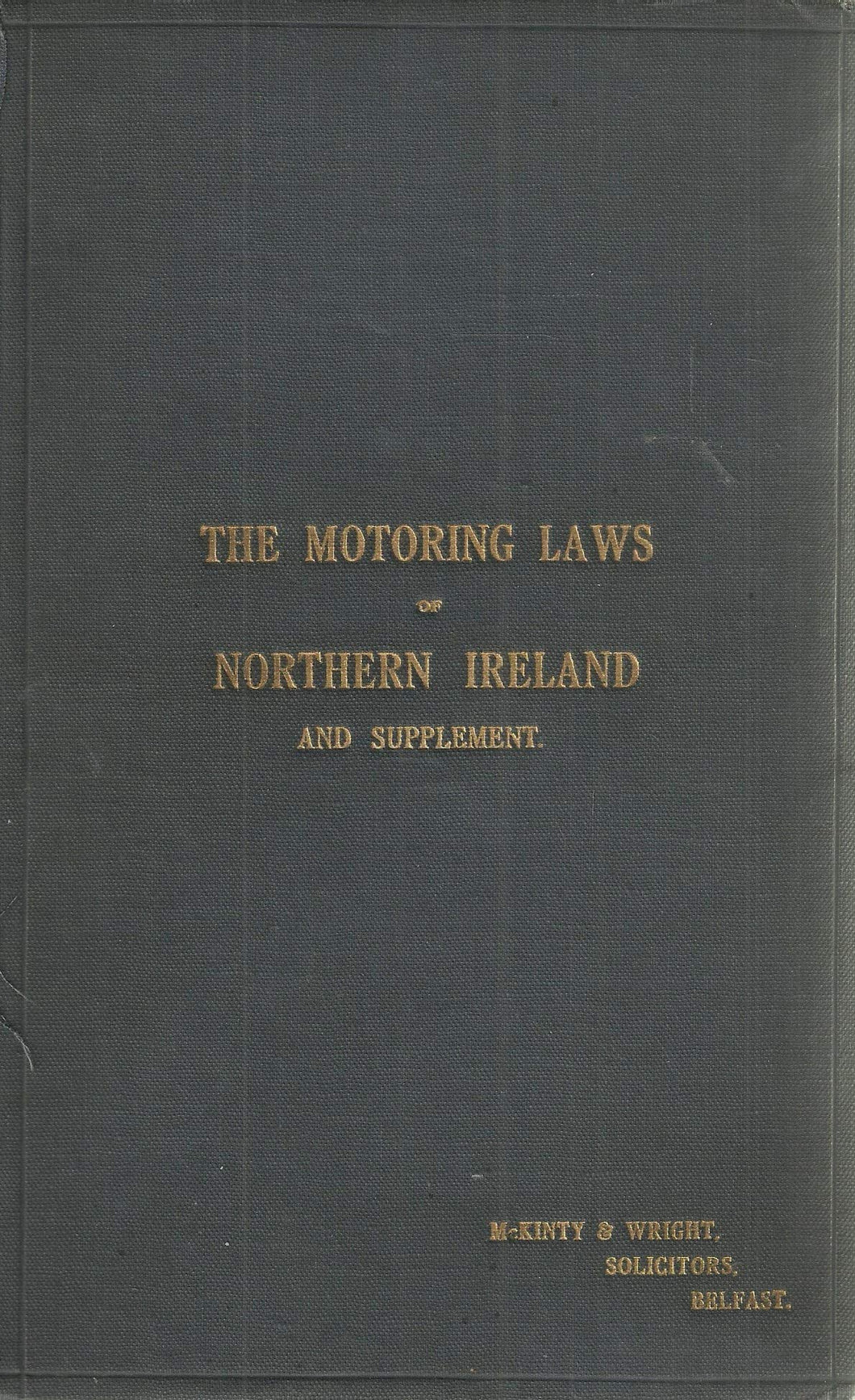 Motoring Laws of Northern Ireland (And Supplement)