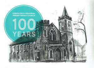 Kirkpatrick Memorial Presbyterian Church: 100 Years
