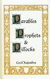 Parables, Prophets and Pillocks