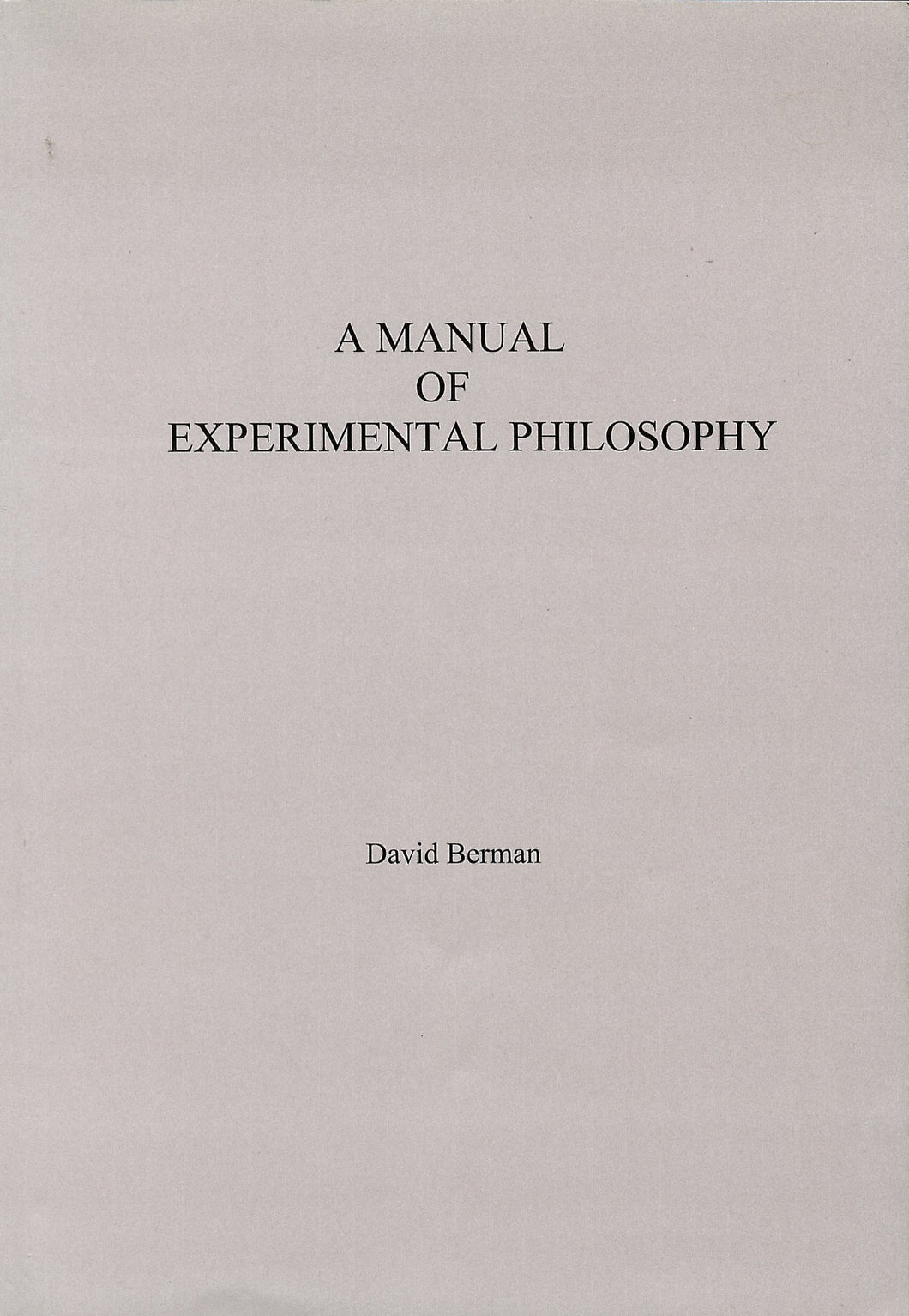 A Manual of Experimental Philosophy