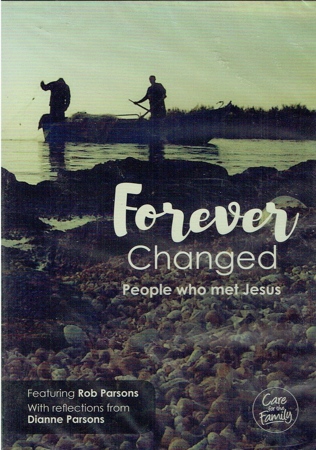 Forever Changed: People Who Met Jesus