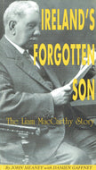 Ireland's forgotten Son The Liam MacCarthy Story