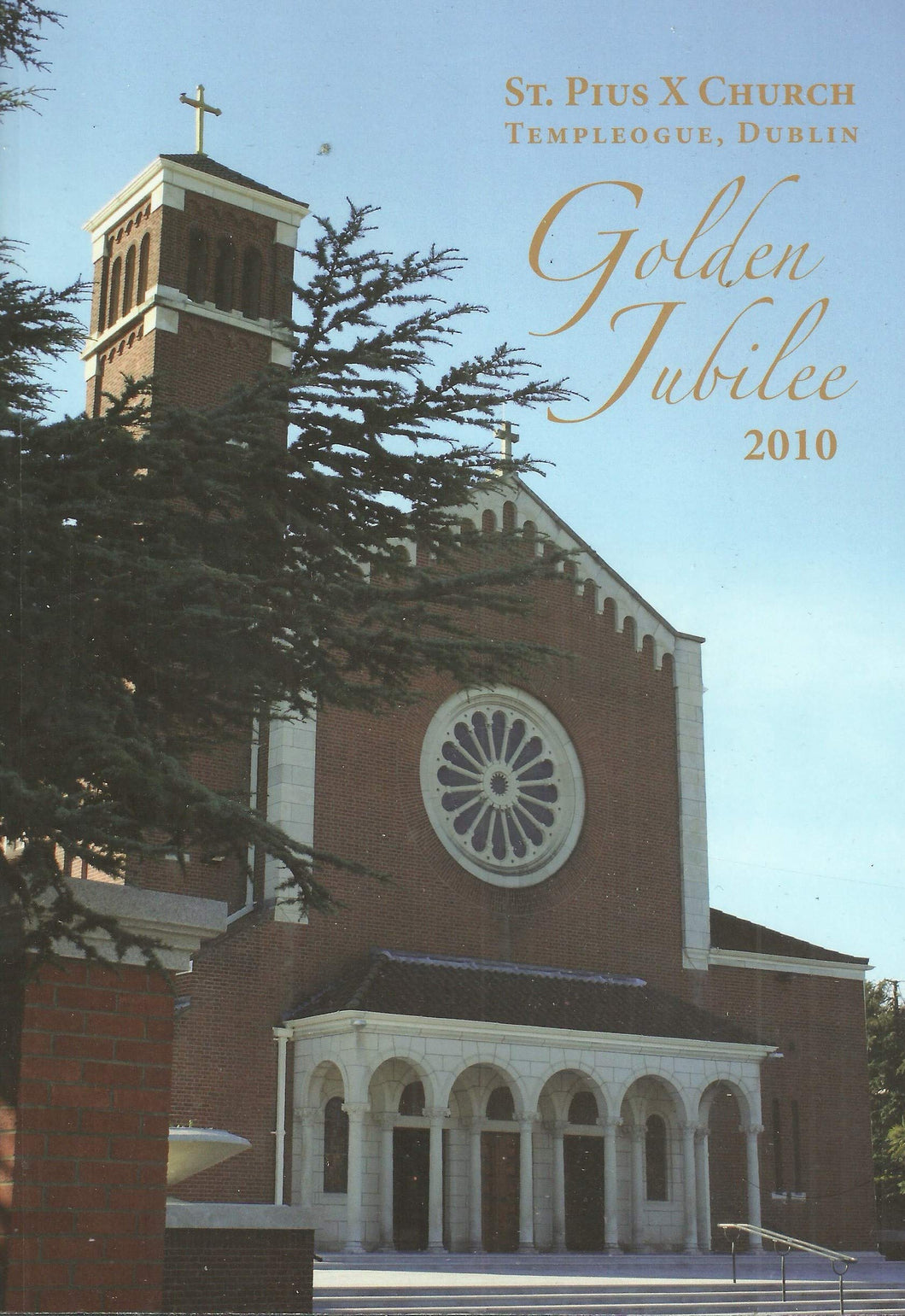 St Pius X Church, Templeogue, Dublin - Golden Jubilee 2010