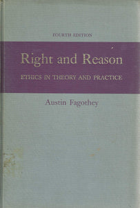 Right and reason: ethics in theory and practice. 4th ed