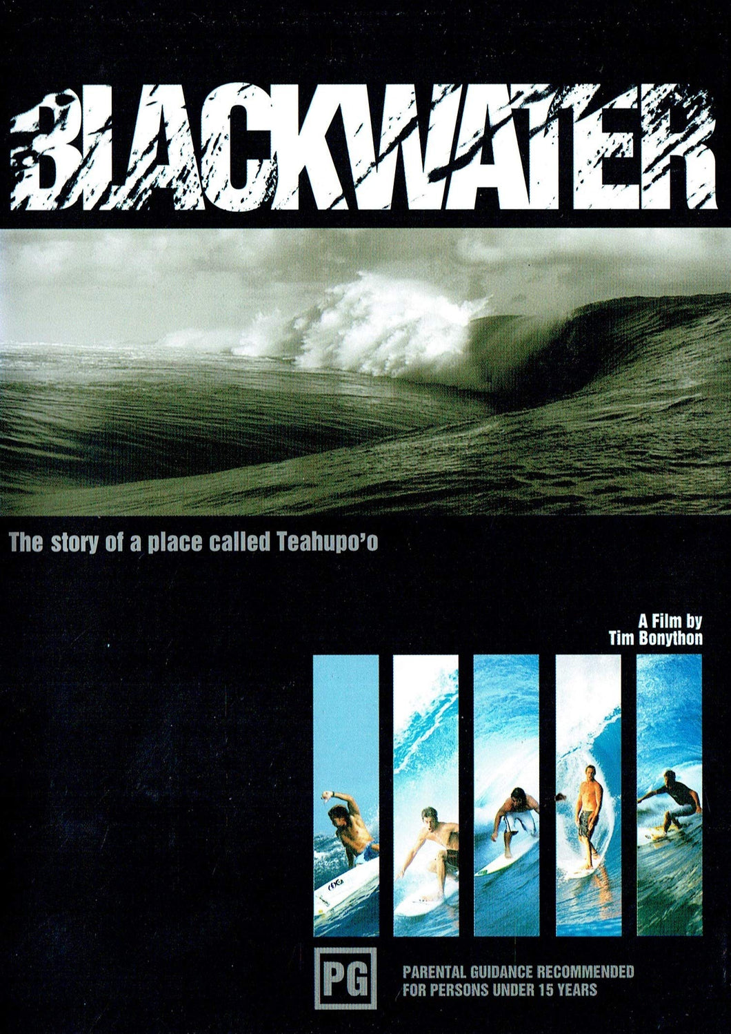 Blackwater: The Story of a Place Called Teahupo'o