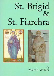 St. Brigid and St. Fiarchra