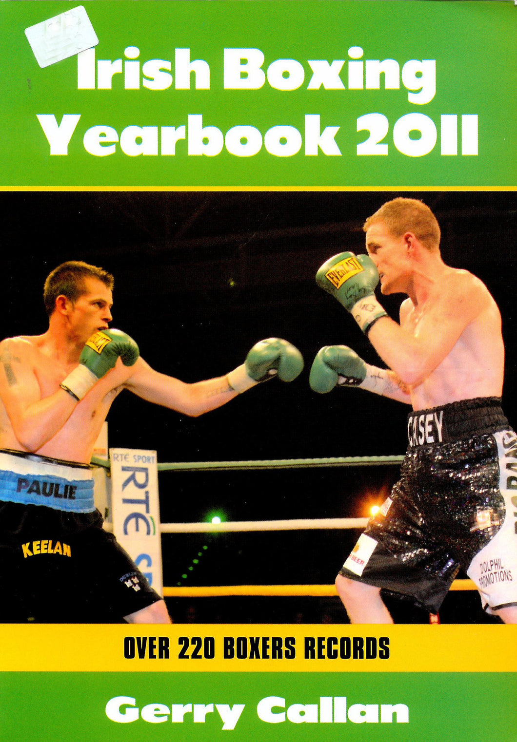 Irish Boxing Yearbook 2011: Over 220 Boxers' Records