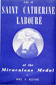 Life Of Saint Catherine Laboure Of The Miraculous Medal