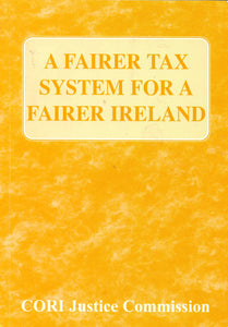 A Fairer Tax System for a Fairer Freland