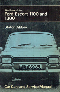Book of the Ford Escort 1100 and 1300 (Motorists' Library)