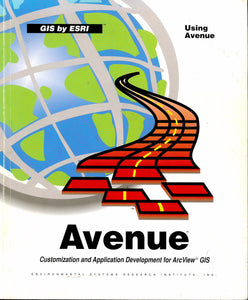 Avenue: customization and application development for ArcView GIS