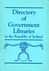 Directory of government libraries in the Republic of Ireland