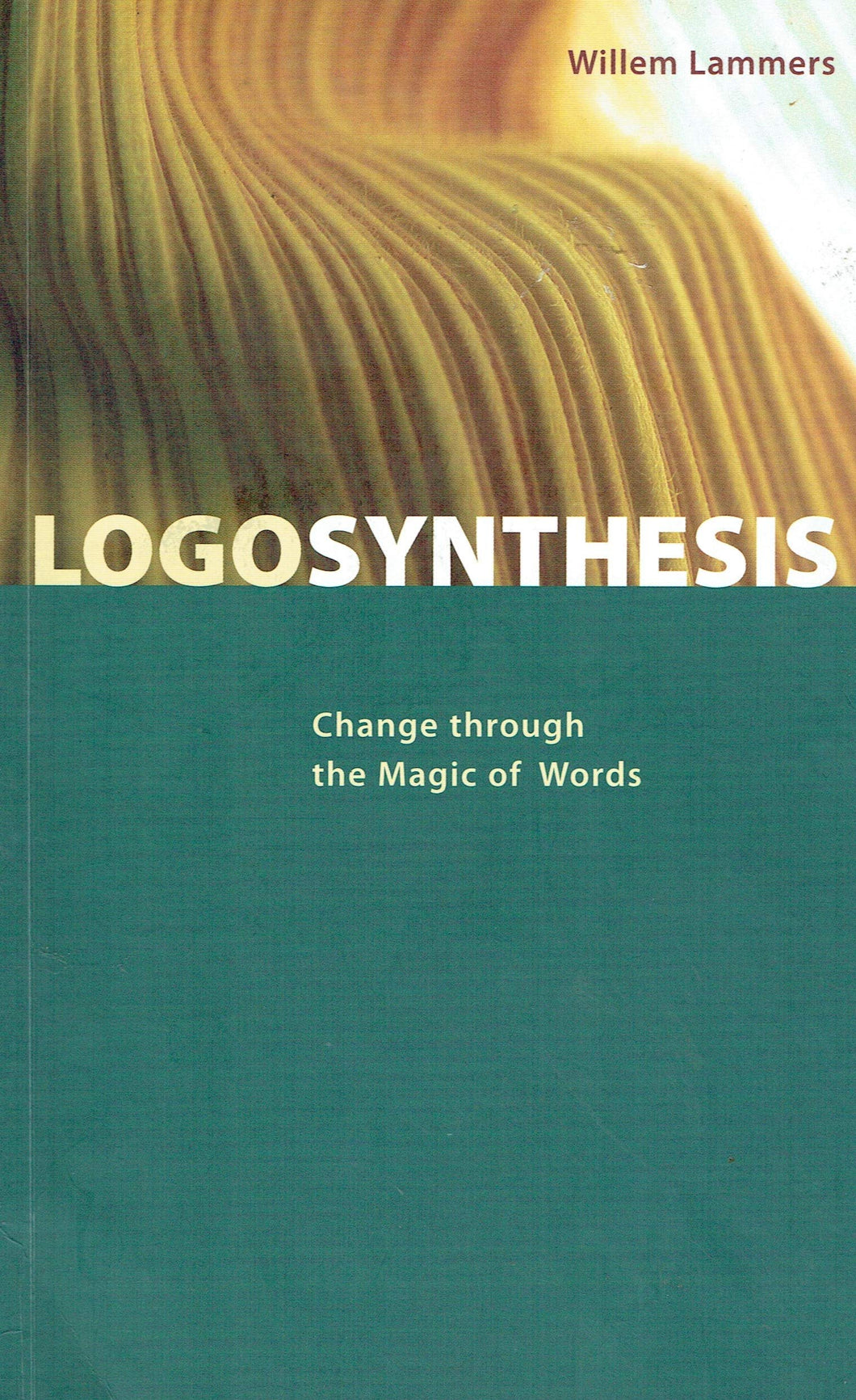 Logosynthesis: Change through the Magic of Words