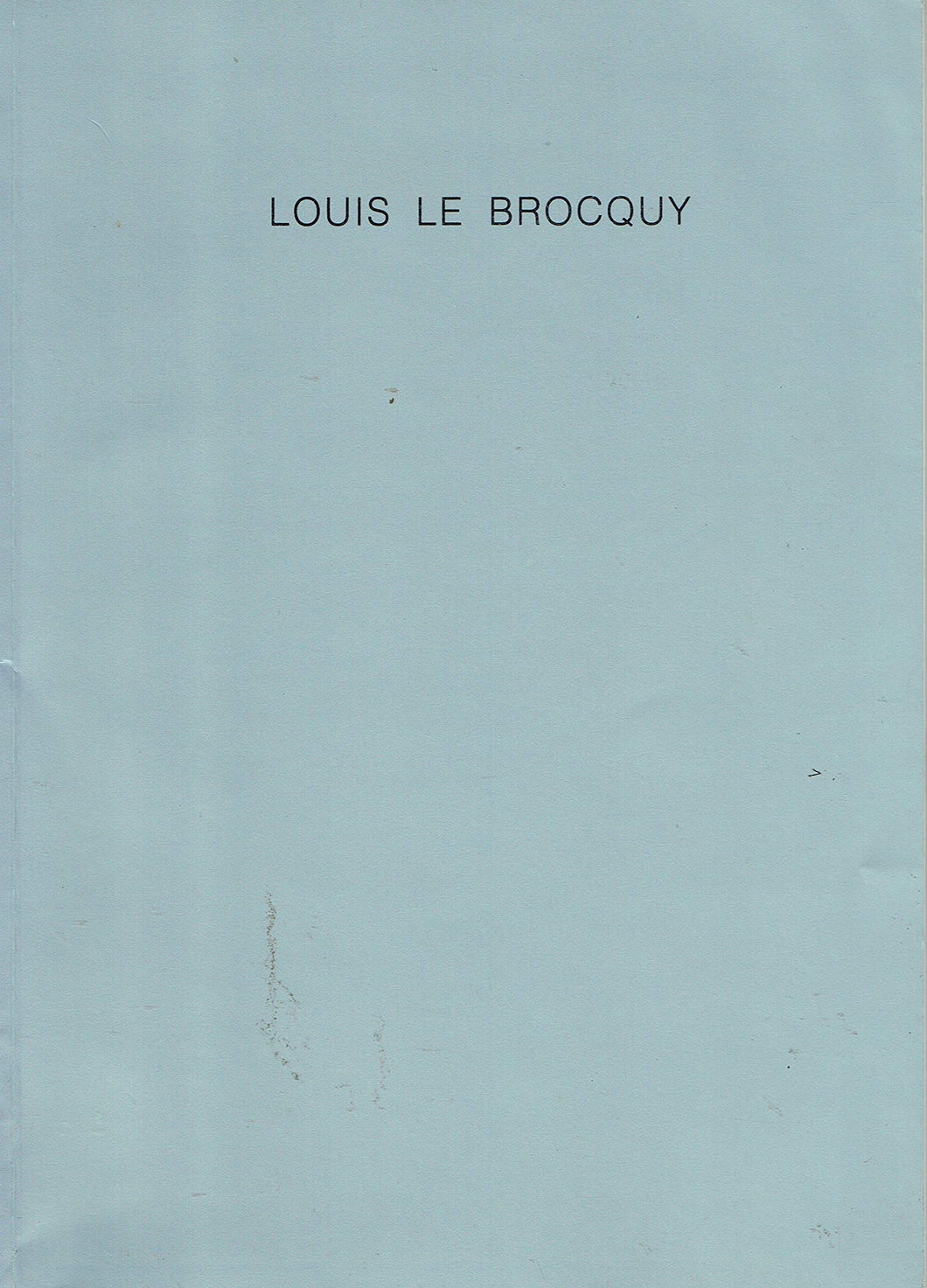 Louis Le Brocquy. Paintings 1940-1990. Hibernian Fine Art In Association With Kerlin Gallery, January 1991.