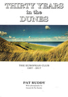 Thirty Years In The Dunes: The European Club 1987-2017