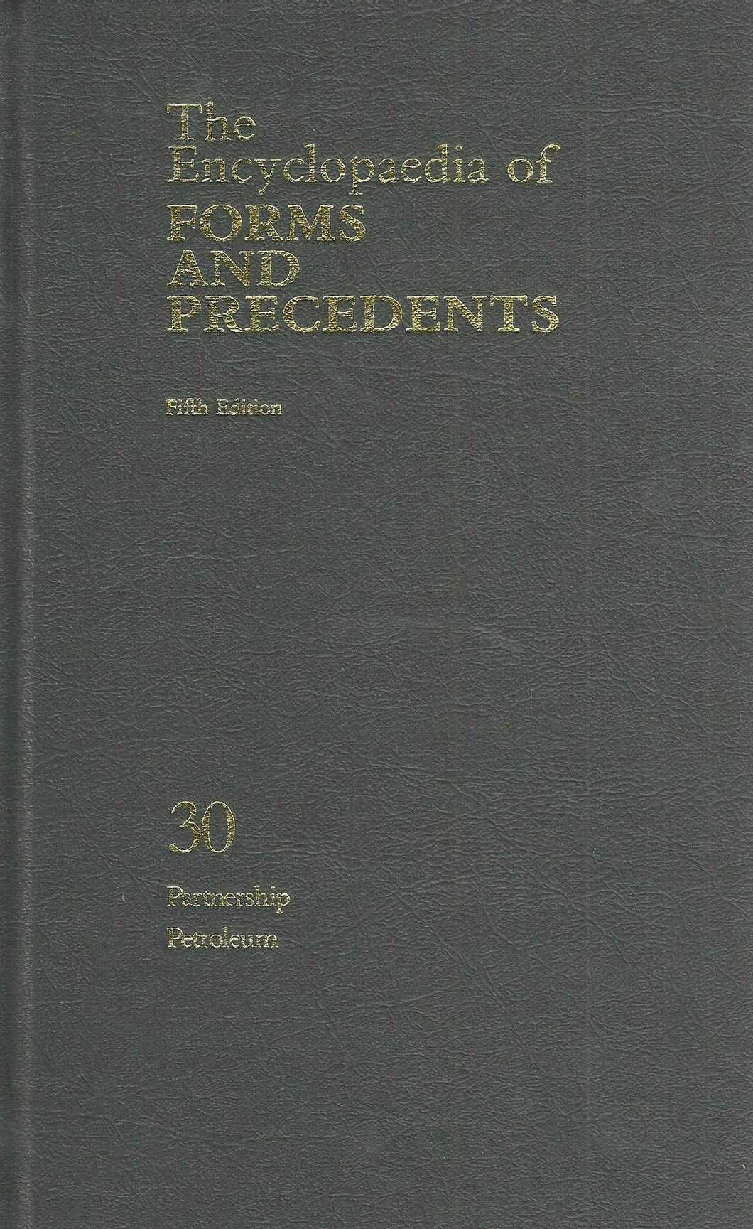 The Encyclopaedia of Forms and Precedents - Fifth Edition, 30: Partnership, Petroleum