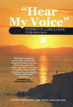 Load image into Gallery viewer, Hear My Voice: Stories of Loss and Hope from Inishowen