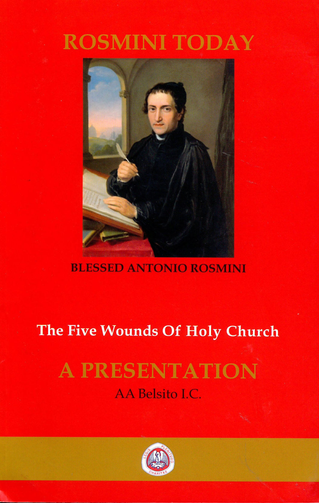 Rosmini Today: The Five Wounds Of Holy Chuch - A Presentation