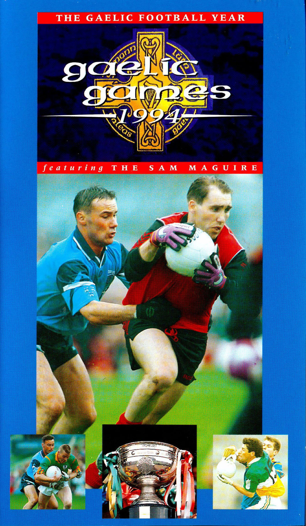 Gaelic Games 1994 featuring The Sam Maguire